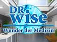 Dr. Wise: Wunder der Medizin