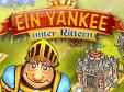 Jetzt das Klick-Management-Spiel Ein Yankee unter Rittern kostenlos herunterladen und spielen