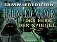 hidden-object-Spiel: Haunted Manor: Der Herr der Spiegel Sammleredition