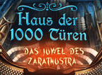 Haus der 1000 Tren 2: Das Juwel des Zarathustra