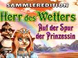 Jetzt das Klick-Management-Spiel Herr des Wetters: Auf der Spur der Prinzessin Sammleredition kostenlos herunterladen und spielen