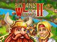 Jetzt das Klick-Management-Spiel Im Land der Wikinger 2 kostenlos herunterladen und spielen