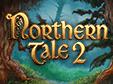 Jetzt das Klick-Management-Spiel Northern Tale 2 kostenlos herunterladen und spielen