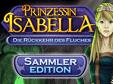 Prinzessin Isabella: Die Rückkehr des Fluches Sammleredition