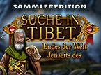 Suche in Tibet: Jenseits des Endes der Welt Sammleredition