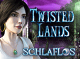 Twisted Lands 2: Schlaflos