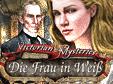 Victorian Mysteries: Die Frau in Weiß