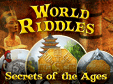 Lade dir World Riddles: Secrets of the Ages kostenlos herunter!