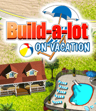 Nu Click management-spelet Build-a-lot: On Vacation gratis!