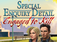 Nu Hidden Object-spelet Special Enquiry Detail: Engaged to Kill gratis!