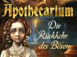 Apothecarium: Die Rückkehr des Bösen