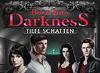 Wimmelbild-Spiel: Born into Darkness: Tiefe Schatten