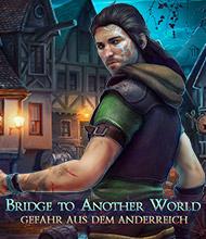 Wimmelbild-Spiel: Bridge to Another World: Gefahr aus dem Anderreich