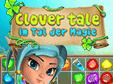 Jetzt das 3-Gewinnt-Spiel Clover Tale: Im Tal der Magie kostenlos herunterladen und spielen