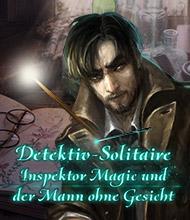 Solitaire-Spiel: Detektiv-Solitaire: Inspektor Magic und der Mann ohne Gesicht