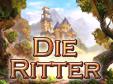 Jetzt das Action-Spiel Die Ritter kostenlos herunterladen und spielen