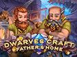 Logik-Spiel: Dwarves Craft: Father's HomeDwarves Craft: Father's Home