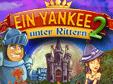 Jetzt das Klick-Management-Spiel Ein Yankee unter Rittern 2 kostenlos herunterladen und spielen