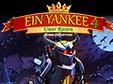Jetzt das Klick-Management-Spiel Ein Yankee unter Rittern 4 Sammleredition kostenlos herunterladen und spielen!