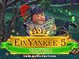 Jetzt das Klick-Management-Spiel Ein Yankee unter Rittern 5 Sammleredition kostenlos herunterladen und spielen