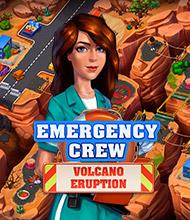 Klick-Management-Spiel: Emergency Crew: Volcano Eruption