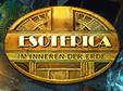 Esoterica: Im Inneren der Erde