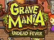 Grave Mania: Zombiefieber