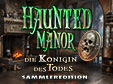 hidden-object-Spiel: Haunted Manor: Die Königin des Todes Sammleredition