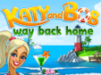 Klick-Management-Spiel: Katy and Bob: Way Back HomeKaty and Bob: Way Back Home