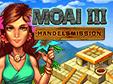 Jetzt das Klick-Management-Spiel Moai 3: Handelsmission kostenlos herunterladen und spielen