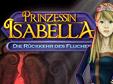 Jetzt das Wimmelbild-Spiel Prinzessin Isabella: Die Rückkehr des Fluches kostenlos herunterladen und spielen