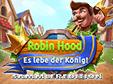 Jetzt das Klick-Management-Spiel Robin Hood: Es lebe der König! Sammleredition kostenlos herunterladen und spielen!