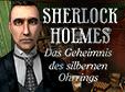 Lade dir Sherlock Holmes: Das Geheimnis des silbernen Ohrrings kostenlos herunter!