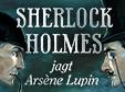 Lade dir Sherlock Holmes jagt Arsene Lupin kostenlos herunter!