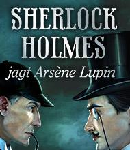Abenteuer-Spiel: Sherlock Holmes jagt Arsene Lupin