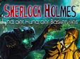 Jetzt das Wimmelbild-Spiel Sherlock Holmes und der Hund der Baskervilles kostenlos herunterladen und spielen