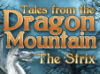 Wimmelbild-Spiel: Tales From The Dragon Mountain: The StrixTales From The Dragon Mountain: The Strix