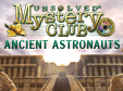 Wimmelbild-Spiel: Unsolved Mystery Club: Ancient AstronautsUnsolved Mystery Club: Ancient Astronauts